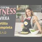 Canal Cocina You Tube Inspirador Tortilla Completa (Fitness)   Vikika   Verónica Costa   Video Receta
